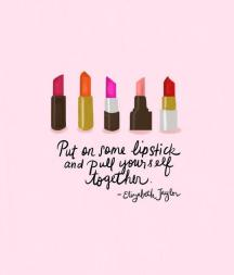 pour-yourself-a-drink-put-on-some-lipstick-and-pull-yourself-together-quote-3